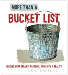 More Than a Bucket list by Toni Birdshaw